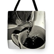 Good To The Last Drop Tote Bag