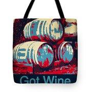 Got Wine Red Tote Bag