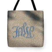 Graffiti Of False In Blue Tote Bag