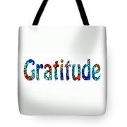 Gratitude 1 - Inspirational Art Tote Bag