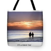 Great Day Poster Tote Bag