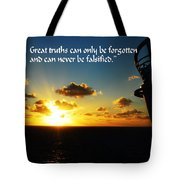 Great Truths Tote Bag