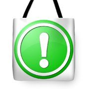 Green Exclamation Point Button Tote Bag