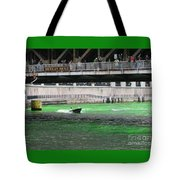 Greening The Chicago River Tote Bag