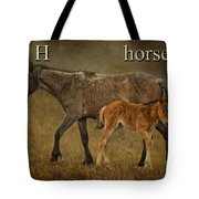 H Is For Horse Tote Bag