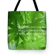 Happiness A Simple Reminder Tote Bag