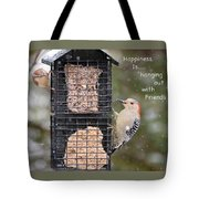 Happiness Is Hanging Out With Friends Tote Bag