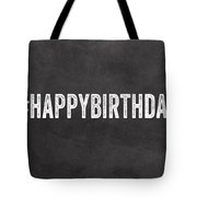 Happy Birthday Card- Greeting Card Tote Bag by Linda Woods