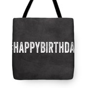 Happy Birthday Card- Greeting Card Tote Bag
