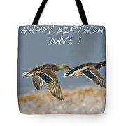 Happy Birthday Dave  Tote Bag