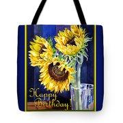 Happy Birthday Happy Sunflowers  Tote Bag