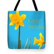 Happy Birthday Jonquils Tote Bag