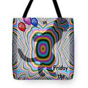 Happy Birthday On Friday The 13th Tote Bag