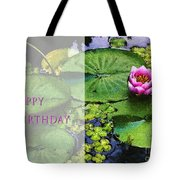 Happy Birthday Water Lily Tote Bag