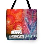 Happy Birthday- Watercolor Floral Card Tote Bag by Linda Woods