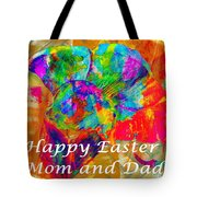 Happy Easter Mom And Dad Tote Bag