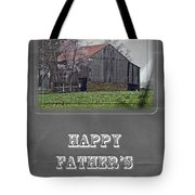 Happy Father's Day Greeting Card - Old Barn Tote Bag