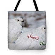 Happy Holidays - Winter Ptarmigan Tote Bag