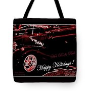 Happy Holidays Hot Rods Rule Tote Bag