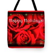 Happy Holidays - Red Roses Green Sparkles - Holiday And Christmas Card Tote Bag