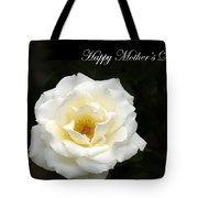 happy Mother's Day White Rose Tote Bag