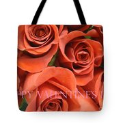 Happy Valentine's Day Pink Lettering On Orange Roses Tote Bag
