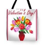 Happy Valentines Tulip Bouquet Tote Bag