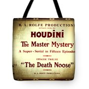 Harry Houdini Master Of Mystery - Episode 12 - The Death Noose Tote Bag by Jennifer Rondinelli Reilly - Fine Art Photography