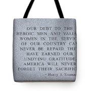 Harry S Truman Quote Memorial Tote Bag