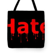 Hate Bllod Text Black Tote Bag