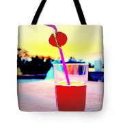 Have A Drink With Me Or Just Go Away And Never Come Back  Tote Bag