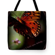 Have I Told You Lately Tote Bag