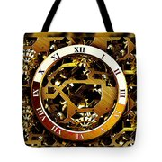 Have You Got The Time Tote Bag