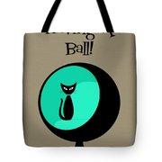 Having A Ball In Aqua Tote Bag
