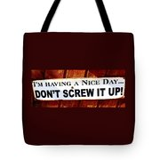 Having A Nice Day Tote Bag