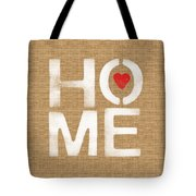 Heart And Home Tote Bag