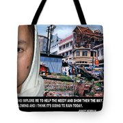 Help The Needy And Show Them The Way Tote Bag