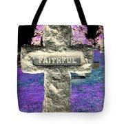 Here Lie The Faithful Tote Bag