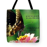Here Only A Little While Tote Bag