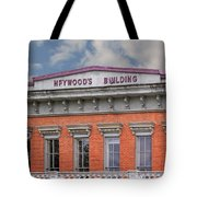 Heywoods Heywood Building In Old Sacramento California Tote Bag