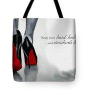High Standards Tote Bag