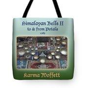 Himalayan Bells II Tote Bag