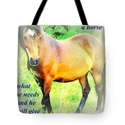 Care About A Horse And He Will Give You His Heart In Return  Tote Bag