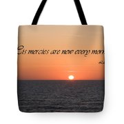 His Mercies Are New Every Morning Tote Bag