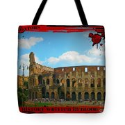 History Of The Gladiators Tote Bag