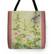Hollyhocks And Nuthatches Tote Bag