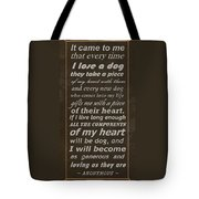Homage To The Dogs In Our Lives Tote Bag