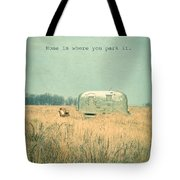Home Is... Tote Bag