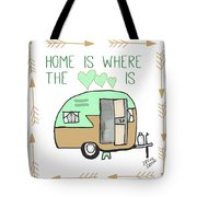 Home Is Where The Heart Is Campling Trailer Vintage Tote Bag