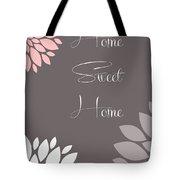 Home Sweet Home Peony Flowers Tote Bag
